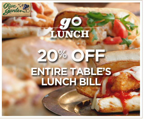 Olive Garden Coupon 20 Off Olive Garden Lunch Bill
