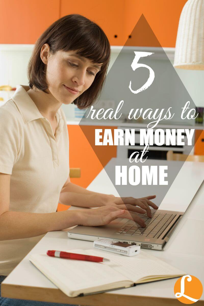 5 Real Ways to Earn Money at Home