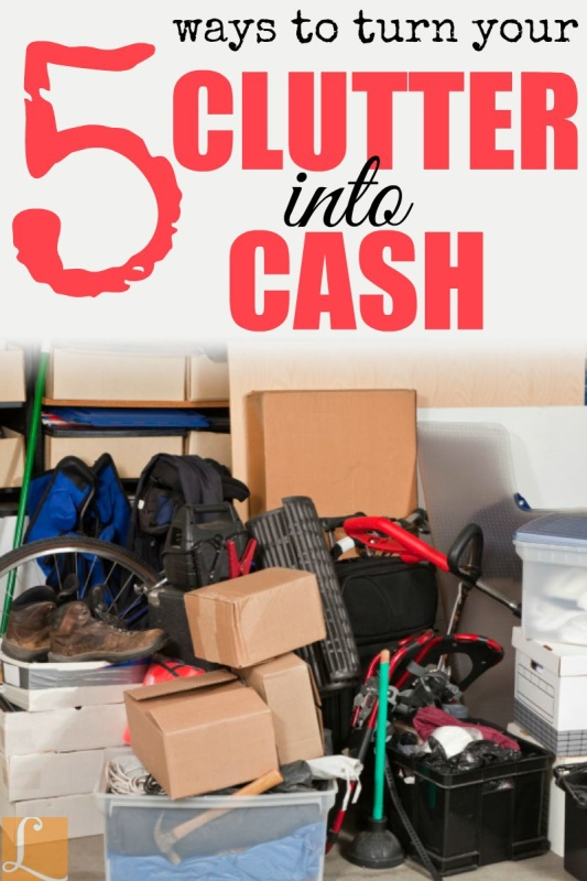 5 Ways to Turn Your Clutter Into Cash