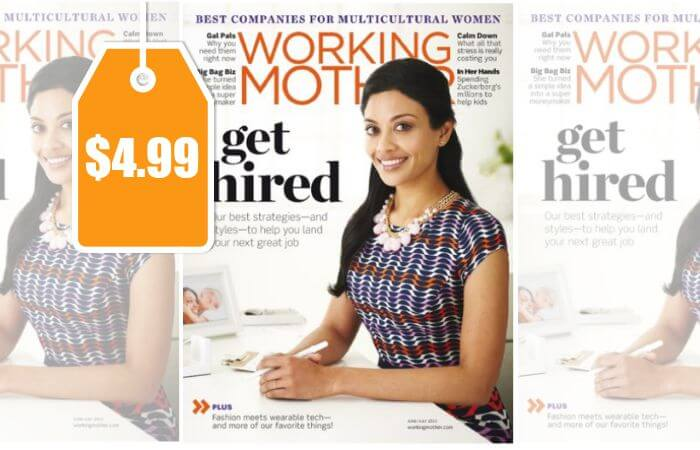 Working Mother Magazine Only $4.99 per Year!