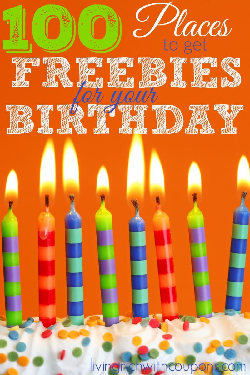 100 Places to Get Freebies for Your Birthday