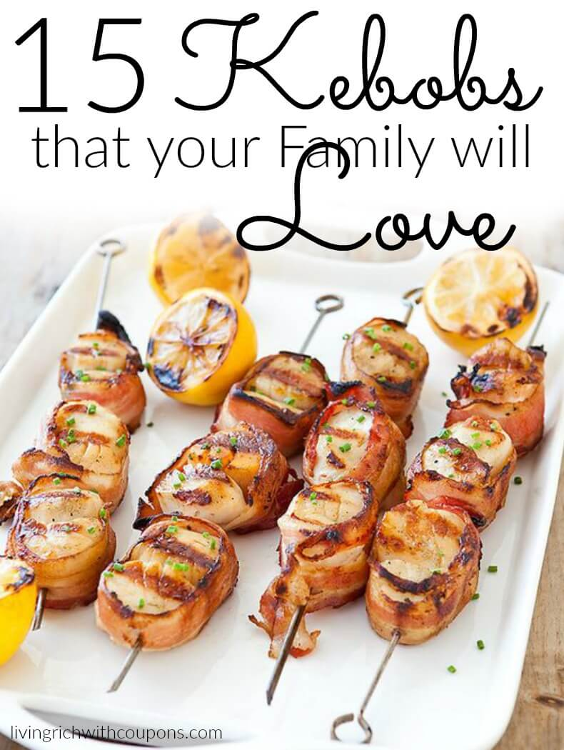 15 KEbobs that your Family will Love