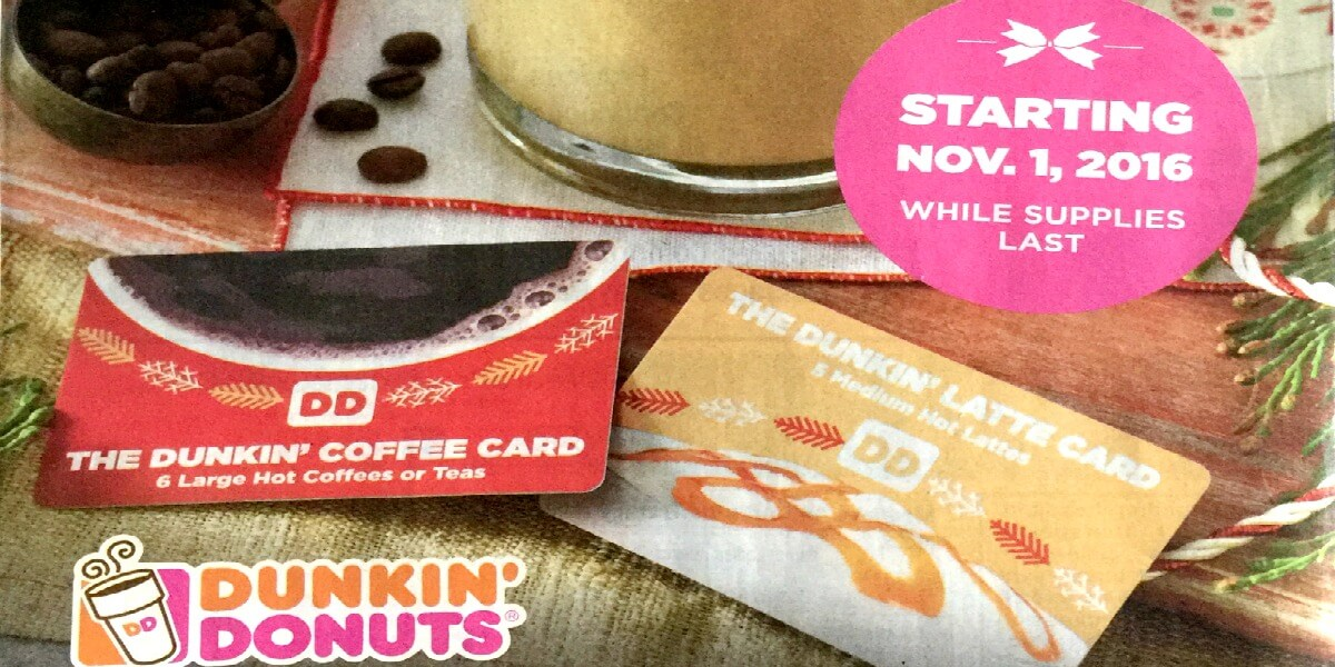 Dunkin Donuts Holiday Coffee Card: $10 for 6 large Hot Coffee or ...