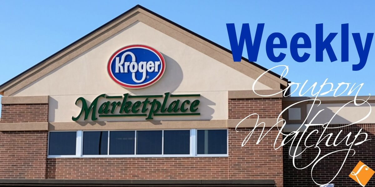 New Kroger Match Ups that will Help You Save Big