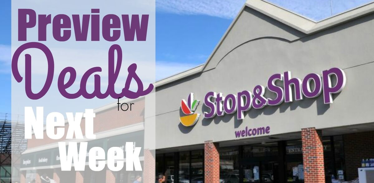 Stop & Shop Preview Deals 3/22