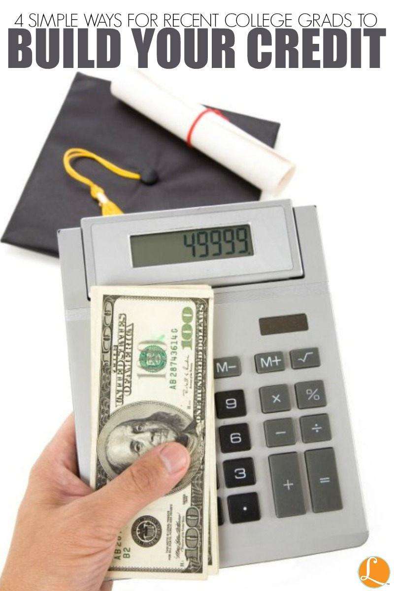 4 Simple Ways for Recent College Grads to Build Your Credit