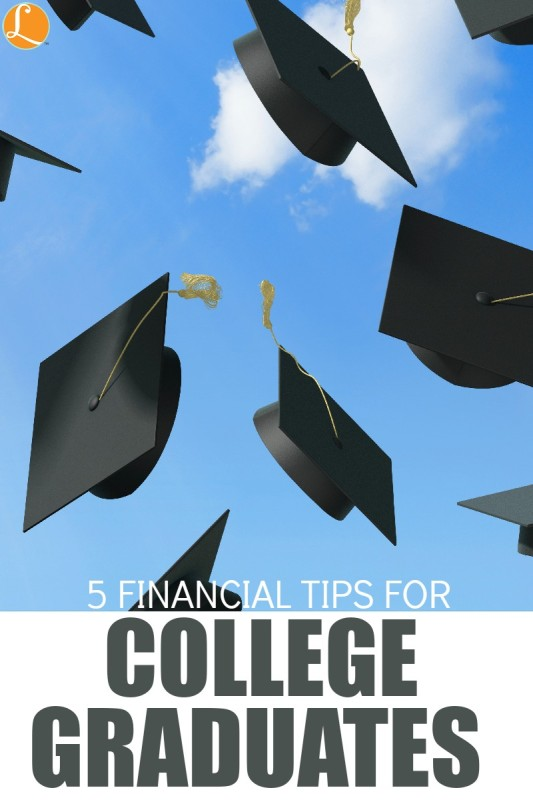 5 Financial Tips for College Graduates