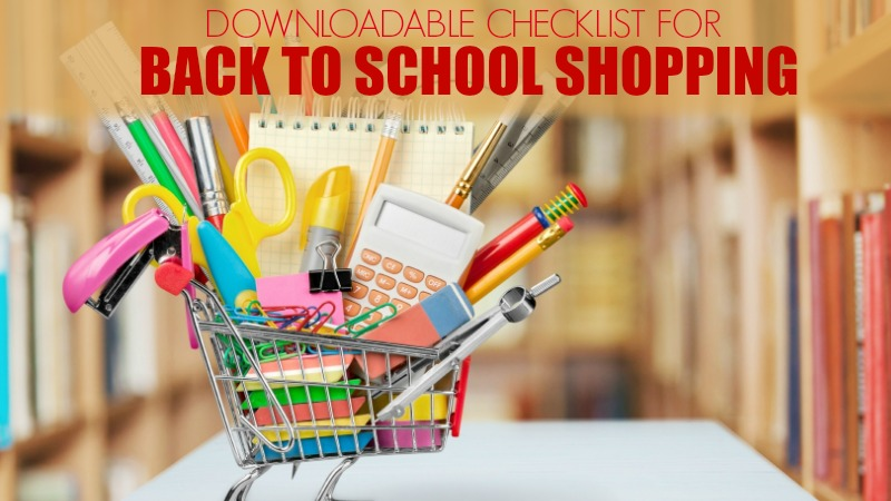 Downloadable checklist for Back to School shopping
