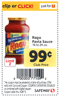 Shopping Tips for Ragu: 1. You can get Ragu Pasta Sauce 24 oz jars for as low as $ after stacking coupons. If you see the smaller jars on sale and can find a coupon that applies to them, that will most likely be your best deal. 2.