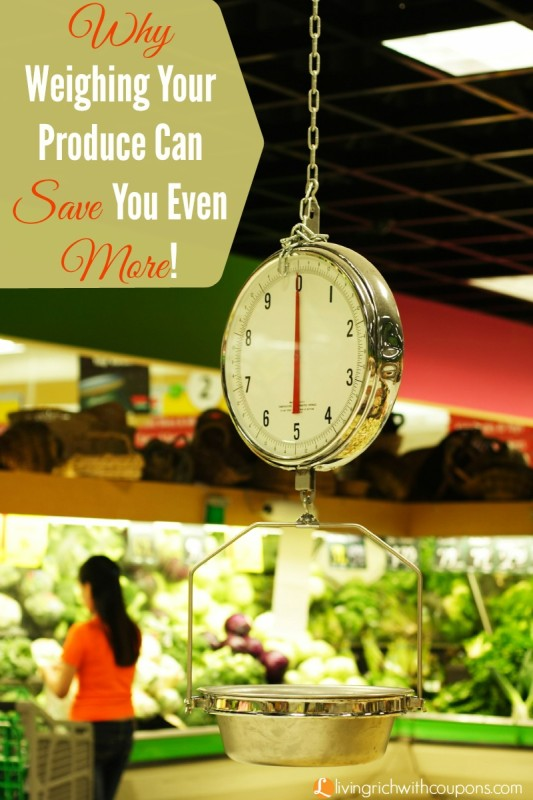 Why Weighing Your Produce Can Save You Even More!