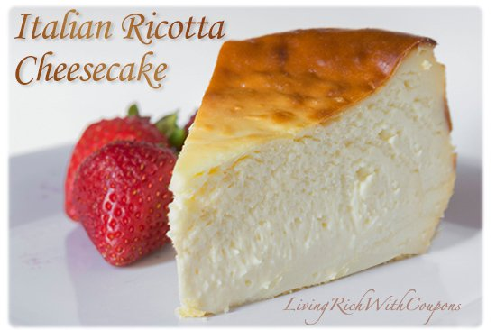 Italian Ricotta Cheesecake Recipe - Easy to make and delicious ...