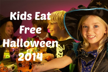 Kids Eat Free On Halloween 2014 10 31 2014 Living Rich