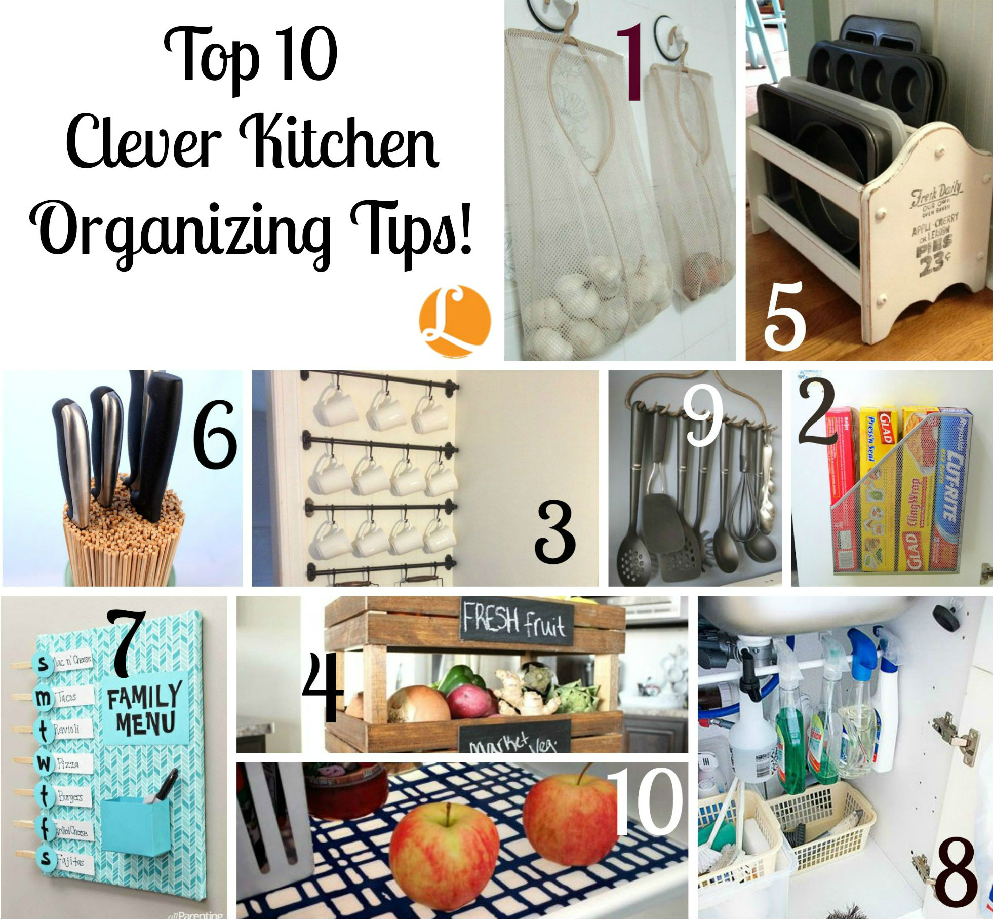 Top 10 Clever Kitchen Organizing Tips -Living Rich With Coupons®